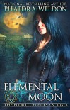 Elemental Moon - Phaedra Weldon