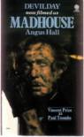 Devilday-Madhouse - Angus Hall