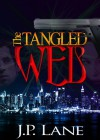 The Tangled Web - J.P. Lane