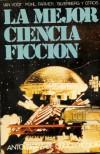 La mejor ciencia ficción - Varios. Compilación de Forrest J. Ackerman.