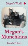 Megan's Munchkins (Megan's World Book 1) - Pamela Foland