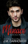 Menace - J.M. Darhower