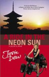 A Ride in the Neon Sun: A Gaijin in Japan - Josie Dew