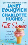 Full Scoop - Janet Evanovich, Charlotte Hughes