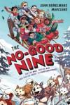 The No-Good Nine - John Bemelmans Marciano