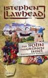 Der Sohn der grünen Insel : historischer Roman - Stephen R. Lawhead, Rainer Schumacher