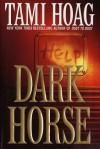Dark Horse (Elena Estes #1) - Tami Hoag