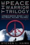 The Peace Warrior Trilogy - Omnibus - Steven L. Hawk