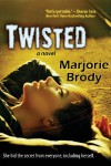 Twisted - Marjorie Brody