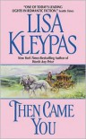 Then Came You (Gamblers #1) - Lisa Kleypas