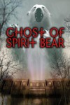 Ghost of Spirit Bear - Ben Mikaelsen