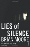 Lies Of Silence - Brian Moore