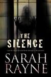 The Silence - Sarah Rayne