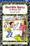 Horrible Harry in Room 2B - Suzy Kline