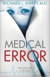 Medical Error (Prescription for Trouble Series #2) -