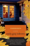 Commuters - Emily Gray Tedrowe