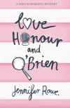 Love, Honour, and O'Brien - Jennifer Rowe