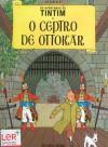 O Ceptro de Ottokar (As Aventuras de Tintim, #8) - Hergé