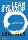 Metoda Lean Startup. Wykorzystaj innowacyjne narzędzia i stwórz firmę, która zdobędzie rynek - Eric Ries