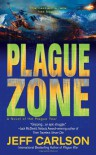 Plague Zone (Plague Year) - Jeff Carlson