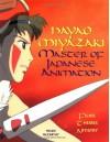 Hayao Miyazaki: Master of Japanese Animation - Helen McCarthy
