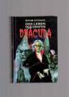 Das Leben des Grafen Dracula. -