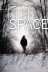 Thin Space - Jody Casella