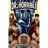 Dr. Horrible and Other Horrible Stories - Zack Whedon