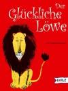 Der glückliche Löwe - Louise Fatio