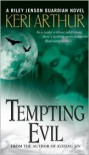 Tempting Evil (Riley Jenson Guardian Series #3) -