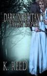 Dark Inheritance: Fallen Empire (Fallen Empire #1) - K. Reed