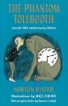 The Phantom Tollbooth - Norton Juster, Jules Feiffer, Maurice Sendak