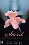 Scent (Sensations) - Clint L. Kelly