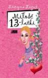 Miłość Trzynastolatki - Lucyna Legut