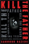 Kill the Father - Sandrone Dazieri