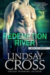 Redemption River: Men of Mercy, Book 1 - Lindsay Cross, Elle James