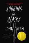 Looking for Alaska Special 10th Anniversary Edition - John Green