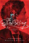 The Dire King: A Jackaby Novel - William Ritter