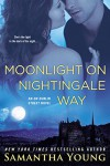 Moonlight on Nightingale Way: An On Dublin Street Novel - Samantha Young