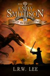 Andy Smithson: Blast of the Dragon's Fury, Book 1 - L. R. W. Lee