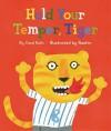 Hold Your Temper, Tiger - Carol Roth, Rashin
