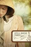 Still House Pond - Jan Watson