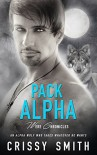 Pack Alpha (Were Chronicles Book 1) - Crissy Smith