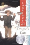 Dragon's Gate - Laurence Yep