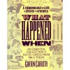 What Happened When - Gorton Carruth