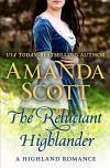 The Reluctant Highlander: A Highland Romance (The Highland Series) - Amanda Scott