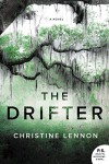The Drifter: A Novel - Christine Lennon