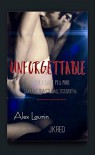 Unforgettable - Alex Laurin, J.K. Red
