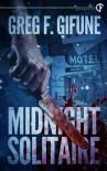 Midnight Solitaire - Greg F. Gifune
