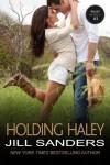 Holding Haley - Jill Sanders